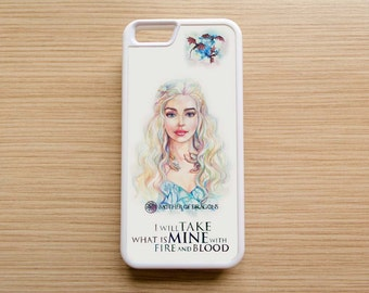 Mother of Dragons / Daenerys Targaryen / Game of Thrones / I will take what is mine with fire and blood / Case for iPhone, Samsung, other