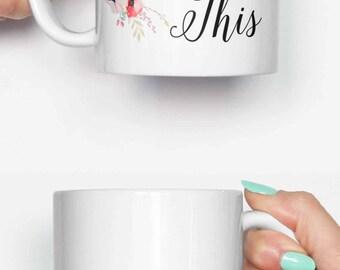You got this - funny mug, coffee mug, office mug, gifts for him, cute mug, birthday mug, gifts for her 4C046