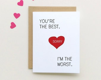 Sorry Card | You're the best I'm the worst| I'm sorry card | Apology Card {SKU: FC133}