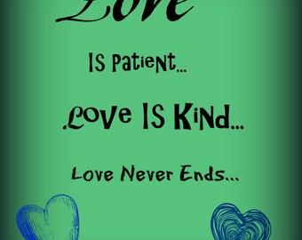 Love is Patient, Love is Kind, Love Never Ends, Printable poster, 8 x 10, Downloadable, Art Dec