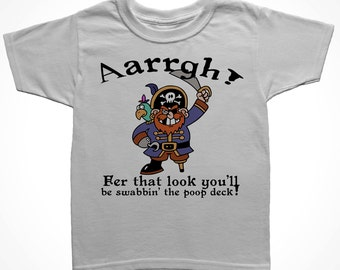 """Pirate Infant T-Shirt """"You'll be swabbin the poopdeck"""" Multiple Color Options"""