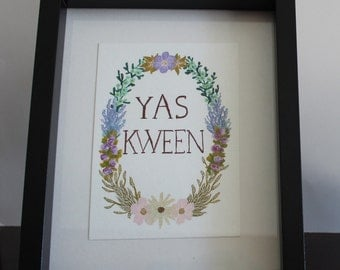 YAS KWEEN Print    (Frame not included)