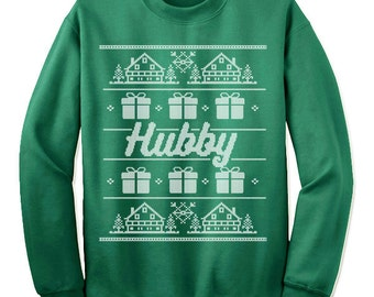 Hubby Christmas Sweatshirt. Ugly Christmas Sweater for Husband. Christmas Gift.