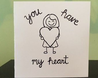 You have my heart...and my butt greeting/birthday/lovey/love/valentine card