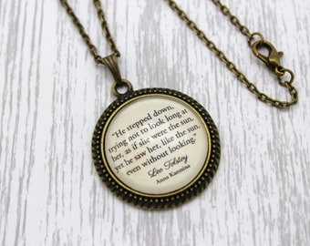 Anna Karenina, 'As If She Were The Sun', Leo Tolstoy Quote Necklace or Keychain, Keyring.