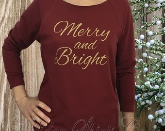 Christmas shirt, MERRY AND BRIGHT, holiday shirt, Christmas shirt for her, quarter sleeve Christmas shirt