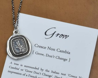 Grow, don't change - Wax Seal Necklace in Italian - Tree Branch Cresce Non Cambia - 275