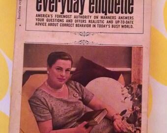 Vintage Amy Vanderbilt's Everyday Etiquette - 1962 edition
