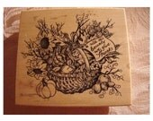 GIVE THANKS - PSX Retired 1997 Rubber Stamp - BoTANICAL BaSKET - ThANKSGIVING - UnUSED