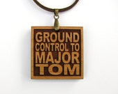DAVID BOWIE - Ground Control To Major Tom - Song Lyric Jewelry Pendant and Necklace - Custom Lyrics Available