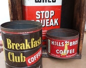 3 Vintage tins Breakfast Club & Hills Bros coffee + Wilco Stop Squeak