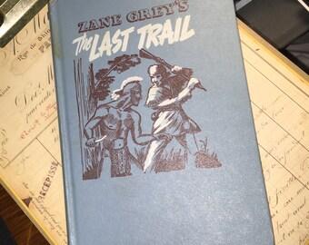 1950 Zane Grey's The Last Trail