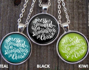 Necklaces : (Curly Script) Press Forward with a steadfastness in Christ, 2016 mutual theme, new beginnings, young women, mormon, christian