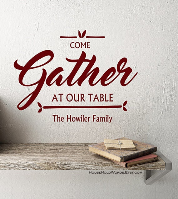 Gather Sign Decal Rustic Home Decor Come Gather at our Table Wall Decal Rustic Christmas Decor Farmhouse Kitchen Wall Decor Gather Decals