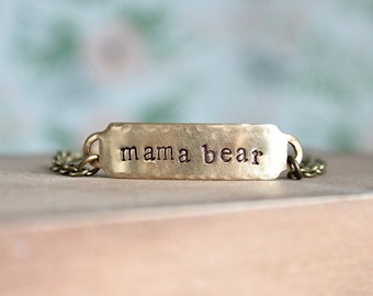 Mama Bear Brass Bracelet.  Vintage brass base, hand stamped words.  Mother's Day Gift.
