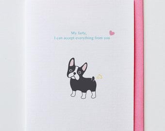 Farty Boston Terrier - Anniversary Card, All I Want is You, Valentine Card, I Love You Card, Funny, Unique, Boston Terrier, Cute