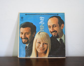 Vintage Peter Paul and Mary Record - A Song Will Rise