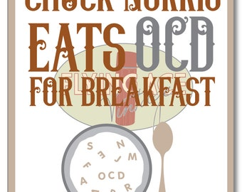 Chuck Norris Eats OCD for Breakfast Digital Download Print OCD Awareness Self Help Mental Health Illness Obsessive Compulsive Disorder