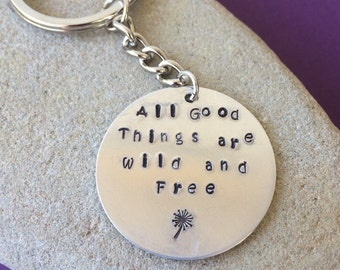 All good things are wild and free hand stamped keychain thoreau quote, thoreau, all good things are wild and free, free spirit, yogi, yoga