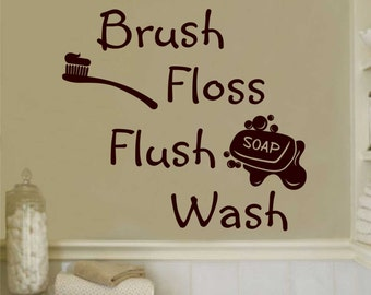 Bathroom Rules Brush Floss Flush Wash Quote, Vinyl Wall Lettering, Vinyl Wall Decals, Vinyl Letters, Wall Quotes, Bathroom Soap Decal