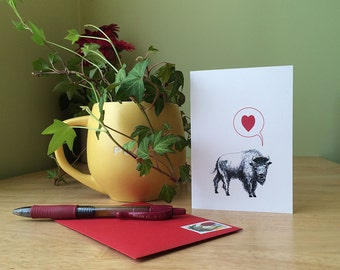 Buffalo says I love you. Anniversary card, wedding card, thinking of you. Bison card for all loving occasions.