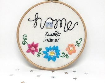 Hand Embroidered Hoop Art. Home Sweet Home. Ivory In The Hoop Embroidery. New Home Gift. Stitched Picture. 7x7 Inch Hoop by mirrymirry