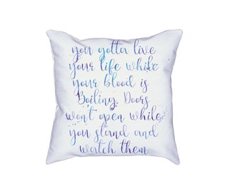 Inspirational Quote Pillow - Motivatoinal Lyrics Custom Watercolor Typography - Text Art Pillow Decor - Yoga Art - Gift for Entrepreneur