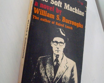 Vintage William S Burroughs The Soft Machine
