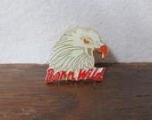 Rad 70s Born Wild Eagle Vintage Enamel Pin