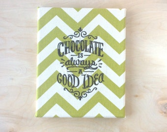 Embroidered Canvas Wall Art - Chocolate Is Always A Good Idea