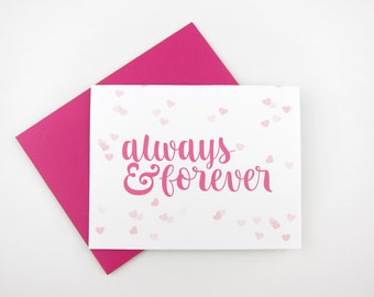 Always and Forever: Love/ Like / Anniversary / Wedding / Engagement Card