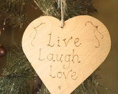 Live Laugh Love sign, heart sign, wooden door hanger engraved with pyrography