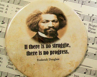 African American Magnet, Frederick Douglass, If There is No Struggle, Black History Magnet Large 3.50 Inches, Party Favor Magnets