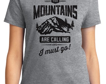 The Mountains Are Calling and I Must Go Camping Outdoors Unisex & Women's T-shirt Short Sleeve 100% Cotton S-2XL Great Gift (T-CA-05)