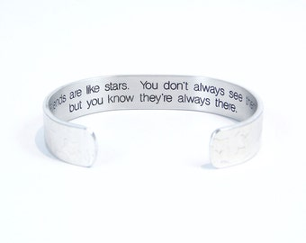 """Bridesmaid / Friend gift - """"Friends are like stars. You don't always see them, but you know they're always there."""" 1/2"""" hidden message cuff."""