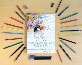 Around the World in Twenty Birds in Hats! A birding colouring book for adults and children alike.