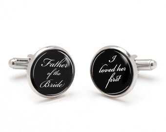 Father of the Bride Cufflinks I Loved Her First, Bride to Dad Wedding Sentimental Keepsake Gift
