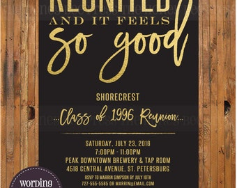 High School Reunion Invitation - Reunited and it feels so good invitation - class reunion - college reunion - family reunion - Item 0291