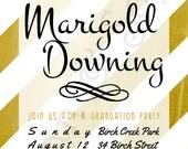 "Graduation Party Invitation, ""Foil"" Stripes - Customized Printable 5x7 - Gold White Metallic-Look Modern Script Grad"