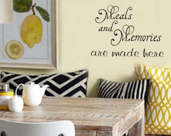 Meals And Memories Are Made Here FAMILY KItchen Vinyl Wall Decal
