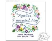 Reader, I married him. Jane Eyre Quote Modern Floral Wedding Date Cross Stitch Pattern. Digital Download PDF.