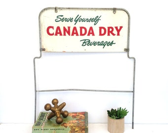 "Vintage Canada Dry Sign, Canada Dry Bottle Rack Sign ""Serve Yourself Canada Dry Beverages"", Vintage"