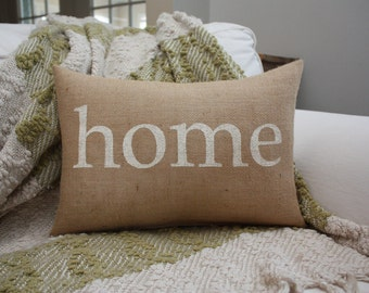 Burlap Pillow / Home Pillow / Home / Housewarming Gift