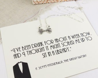 The Great Gatsby Bow Tie Necklace - Book Quote Jewelry - Literature Gift for Book Lover - Silver Bow Necklace - Art Deco - Geek Jewellery