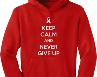 Keep Calm and Never Give Up - Cancer Awareness - Youth Hoodie