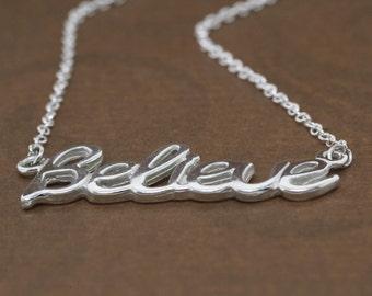 Believe Necklace, Believe Jewelry, Inspirational Jewelry, Silver Necklace, Believe Pendant, Word Necklace, Word Jewelry, Word Pendant