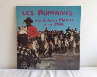 Les Romanis Aux Saintes Maries De La Mer LP Le Chant Du Monde LDX-A-4283 gypsy Gitans Tziganes Romani field recordings