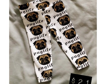 Pug Life Infant Leggings