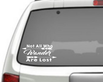 Not All Who Wander Are Lost - Car Vinyl