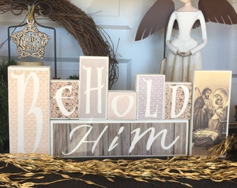 Christmas Wood Blocks -- Behold Him -- Wood Blocks -- Seasonal Treasure